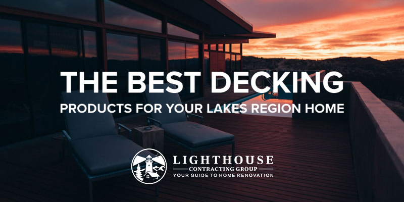best decking products lakes region nh